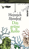 Post image for Heinrich Steinfest / Das grüne Rollo