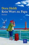 Thumbnail image for Dora Heldt / Kein Wort zu Papa
