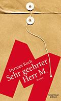 Thumbnail image for Herman Koch / Sehr geehrter Herr M.