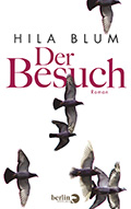 Post image for Hila Blum / Der Besuch