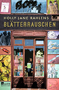 Thumbnail image for Holly-Jane Rahlens / Blätterrauschen