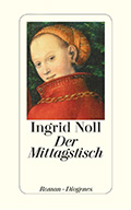 Post image for Ingrid Noll / Der Mittagstisch