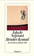 Post image for Jakob Arjouni / Bruder Kemal