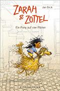 Thumbnail image for Jan Birck / Zarah & Zottel – Ein Pony auf vier Pfoten