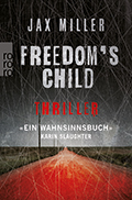 Thumbnail image for Jax Miller / Freedom's Child