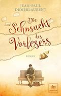 Thumbnail image for Jean-Paul Didlierlaurent / Die Sehnsucht des Vorlesers