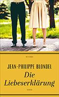 Thumbnail image for Jean-Philippe Blondel / Die Liebeserklärung