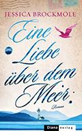 Thumbnail image for Jessica Brockmole / Eine Liebe über dem Meer