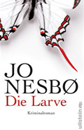 Post image for Jo Nesbø / Die Larve