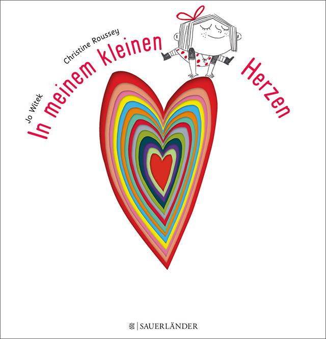 Jo Witek & Christine Roussey / In meinem kleinen Herzen