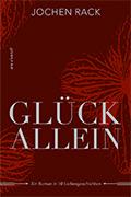 Post image for Jochen Rack / Glück allein