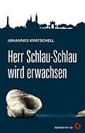 Thumbnail image for Johannes Krätschell / Herr Schlau-Schlau wird erwachsen