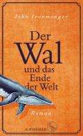 Post image for John Ironmonger / Der Wal und das Ende der Welt