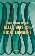 Thumbnail image for Jonas Hassen Khemiri / Alles, was ich nicht erinnere