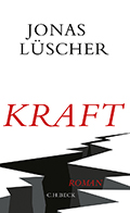 Post image for Jonas Lüscher / Kraft
