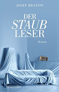 Post image for Josef Brainin / Der Staubleser