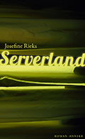 Thumbnail image for Josefine Rieks / Serverland