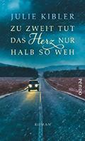 Thumbnail image for Julie Kibler / Zu zweit tut das Herz nur halb so weh
