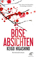 Post image for Keigo Higashino / Böse Absichten