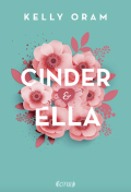 Post image for Kelly Oram / Cinder und Ella