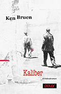 Thumbnail image for Ken Bruen / Kaliber