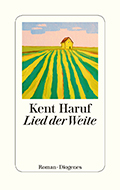 Post image for Kent Haruf / Lied der Weite