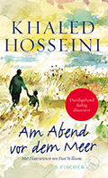 Post image for Khaled Hosseini / Am Abend vor dem Meer