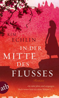 Thumbnail image for Kim Echlin / In der Mitte des Flusses