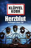Thumbnail image for Volker Klüpfel, Michael Kobr / Herzblut
