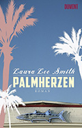 Post image for Laura Lee Smith / Palmherzen