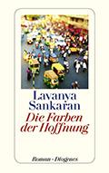 Post image for Lavanya Sankaran / Die Farben der Hoffnung