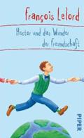 Thumbnail image for François Lelord / Hector und das Wunder der Freundschaft