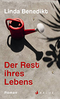 Thumbnail image for Linda Benedikt / Der Rest ihres Lebens
