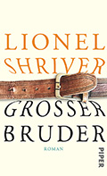Thumbnail image for Lionel Shriver / Grosser Bruder