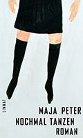Post image for Maja Peter / Nochmal Tanzen