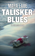 Post image for Mara Laue / Talisker Blues