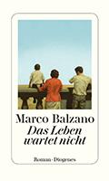 Thumbnail image for Marco Balzano / Das Leben wartet nicht
