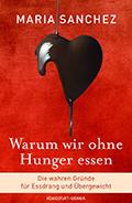 Thumbnail image for Maria Sanchez / Warum wir ohne Hunger essen
