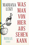 Thumbnail image for Mariana Leky / Was man von hier aus sehen kann