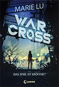 Thumbnail image for Marie Lu / Warcross – Das Spiel ist eröffnet