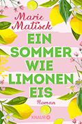 Thumbnail image for Marie Matisek / Ein Sommer wie Limoneneis