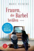 Thumbnail image for Marie Reiners / Frauen, die Bärbel heissen