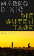 Thumbnail image for Marko Dinić / Die guten Tage