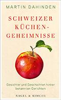 Thumbnail image for Martin Dahinden / Schweizer Küchengeheimnisse