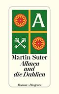 Thumbnail image for Martin Suter / Allmen und die Dahlien