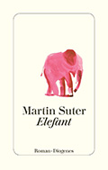 Thumbnail image for Martin Suter / Elefant
