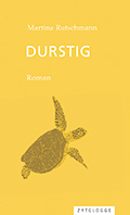 Thumbnail image for Martina Rutschmann / Durstig