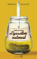 Thumbnail image for Matthias Gerhards / Gott ist kein Zigarettenautomat