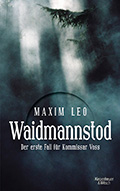Thumbnail image for Maxim Leo / Waidmannstod