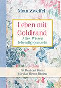 Thumbnail image for Meta Zweifel / Leben mit Goldrand